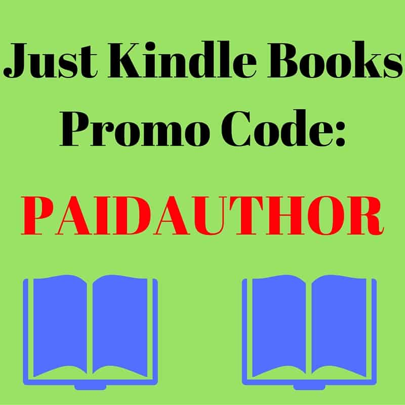 Just Kindle Books Promo Code And Review Paid Author
