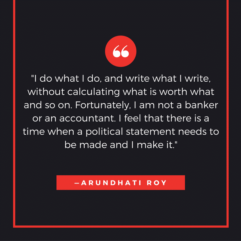 Author Quotes on Writing by Arundhati Roy