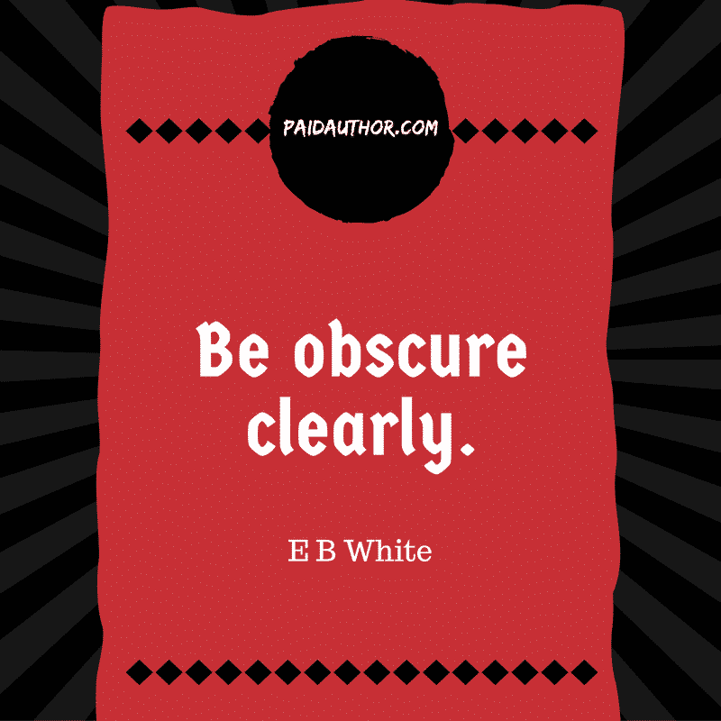 E B White Quotes for Writers