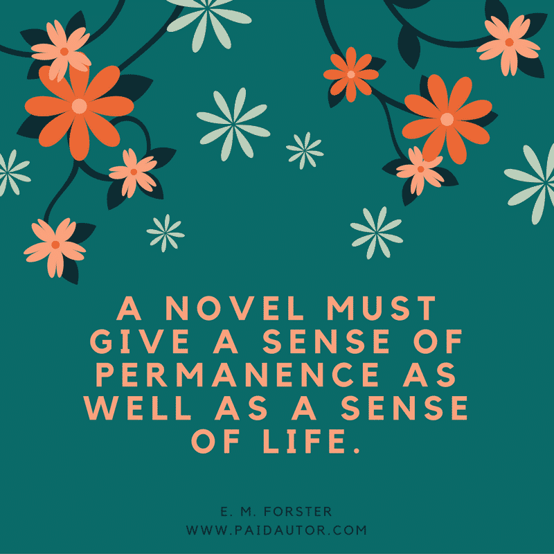 E. M. Forster Writing Quotes for Authors