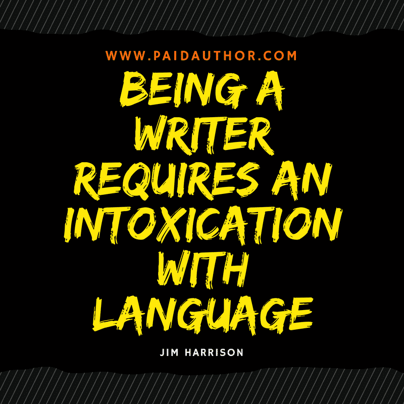 Quotes for Writers by Jim Harrison