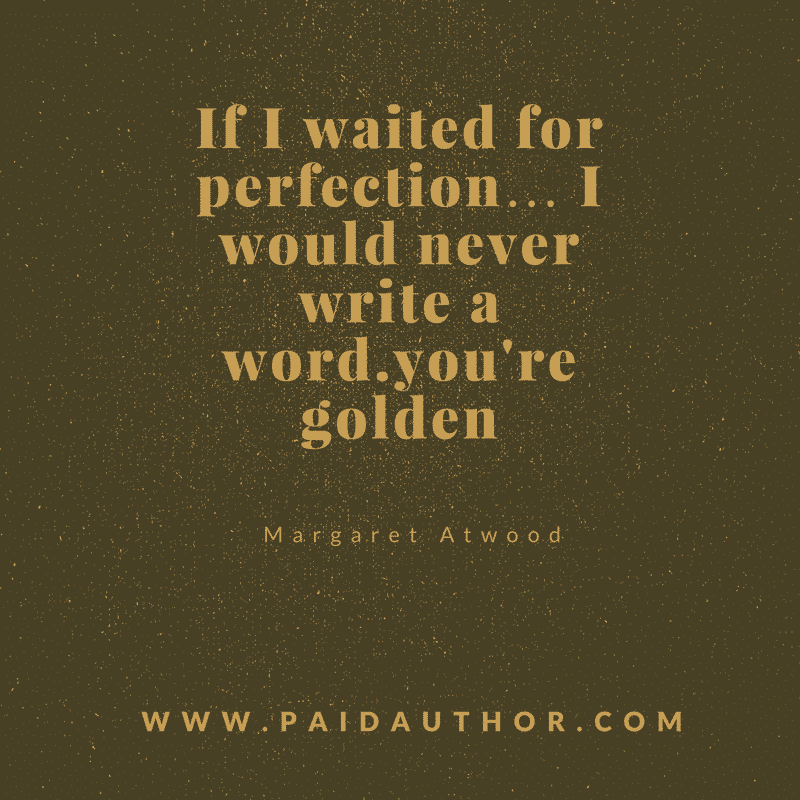 Margaret Atwood Writing Quotes