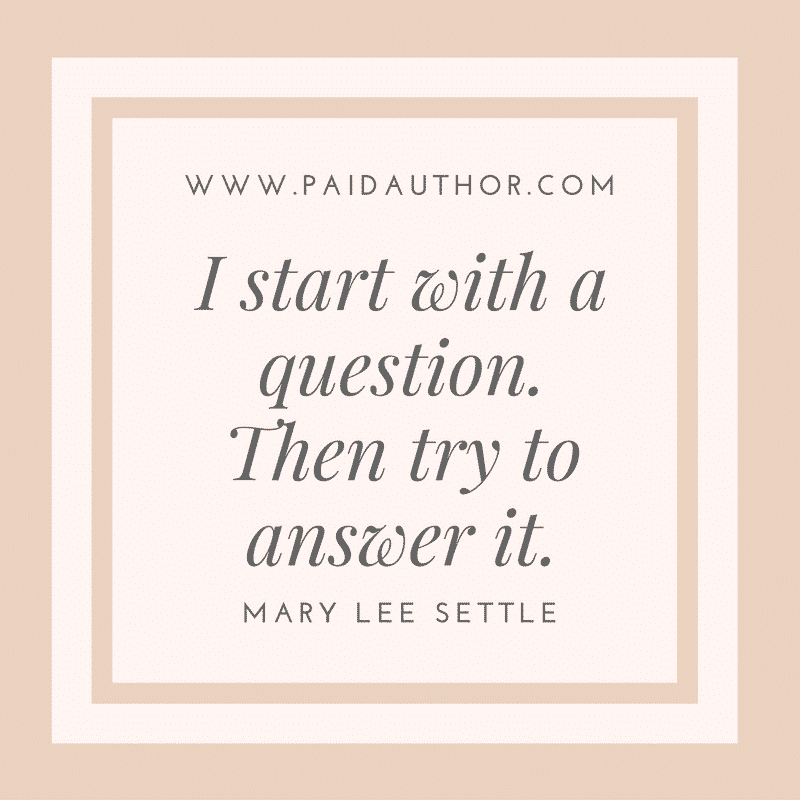 Mary Lee Settle Writing Quotes