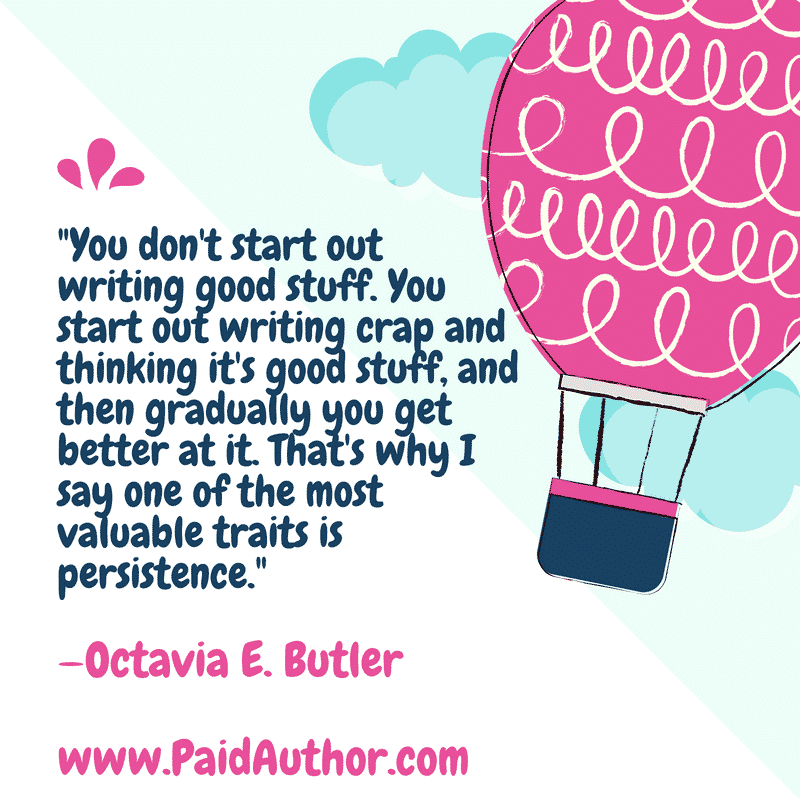 Author Quotes about Writing by Octavia E. Butler