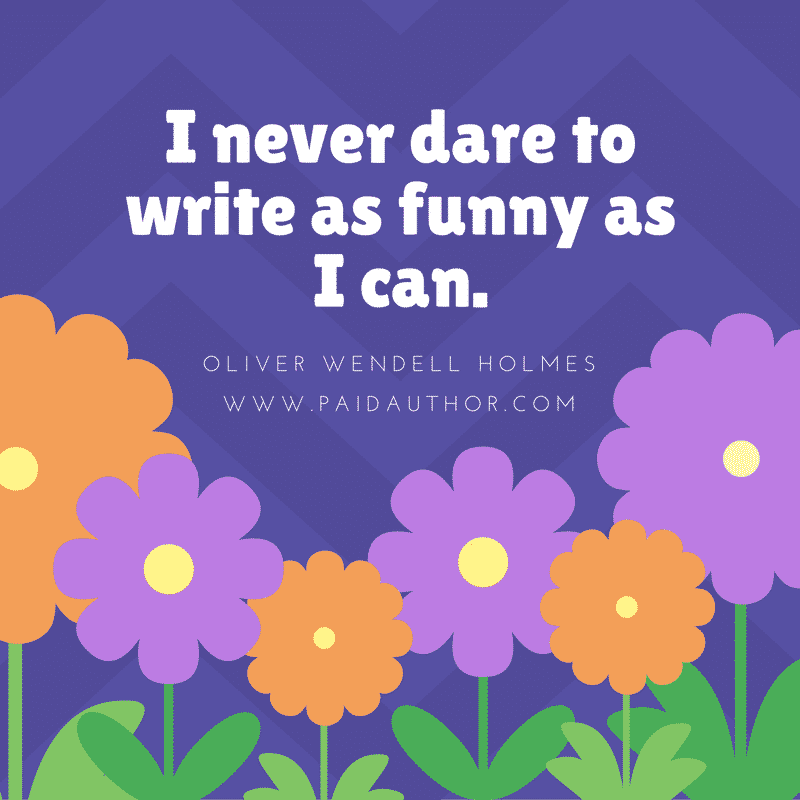 Oliver Wendell Holmes Writing Quotes for Authors