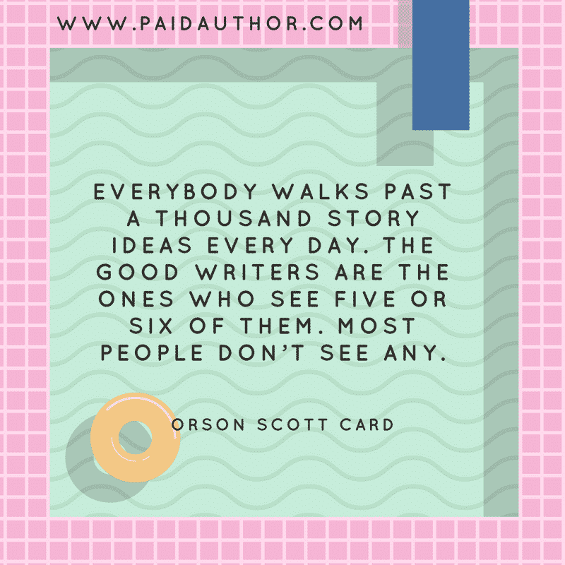 Top Author Quotes for Writers by Orson Scott Card