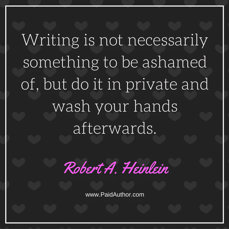 Robert A. Heinlein Writing Quotes for Authors
