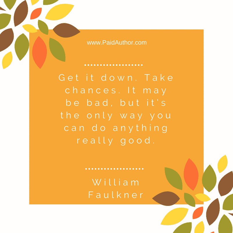 Famous Author Quotes for Writers by William Faulkner